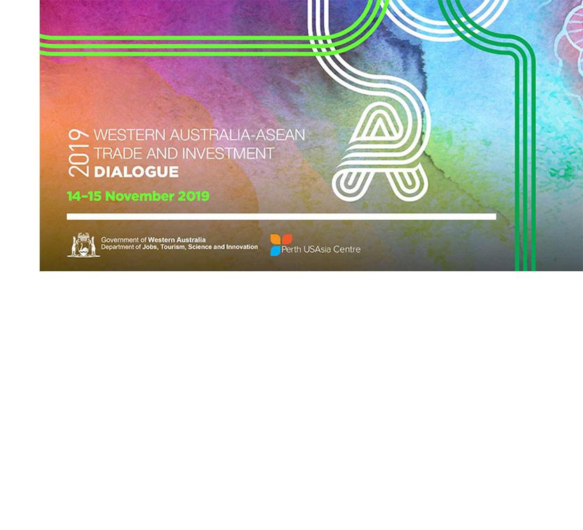WA-ASEAN TRADE & INVESTMENT DIALOGUE